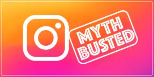 The Truth About 10 BIG INSTAGRAM MYTHS