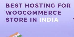 Best Hosting for Woocommerce store in India _ (2)